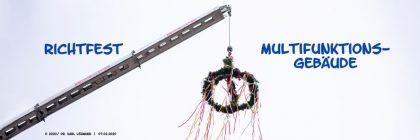 Header Richtfest Multifunktionsgebäude RW WER